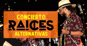concierto raices alternativas